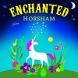Enchanted Horsham